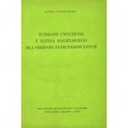 Janina Lutosławska WYBRANE ĆWICZENIA Z JĘZYKA ANGIELSKIEGO DLA ŚREDNIO ZAAWANSOWANYCH [antykwariat]