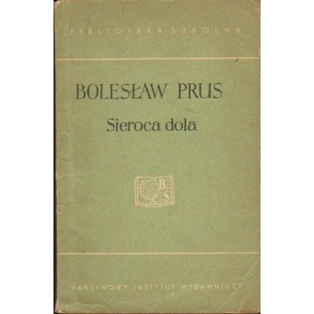 Bolesław Prus SIEROCA DOLA [antykwariat]