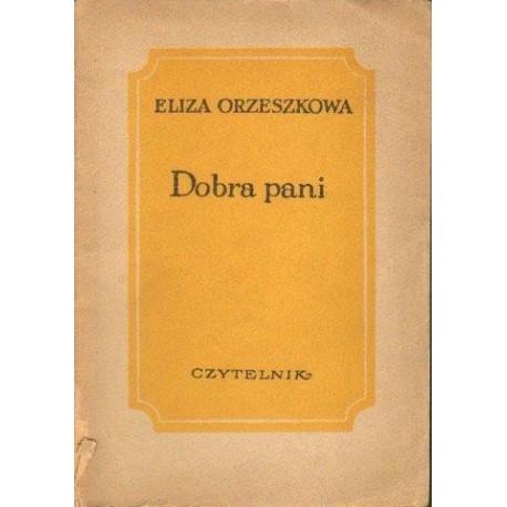 Eliza Orzeszkowa DOBRA PANI [antykwariat]