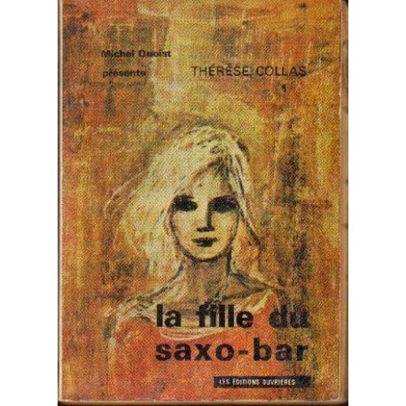 Therese Collas LA FILLE DU SAXO-BAR [antykwariat]