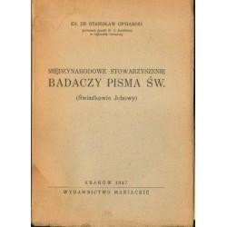 Stanisław Ufniarski MIĘDZYNARODOWE STOWARZYSZENIE BADACZY PISMA ŚW. ŚWIADKOWIE JEHOWY [antykwariat]