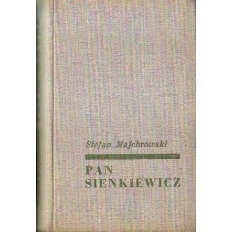 Stefan Majchrowski PAN SIENKIEWICZ [antykwariat]