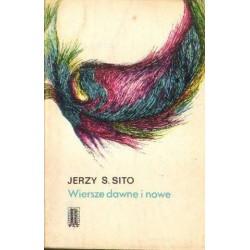 Jerzy S. Sito WIERSZE DAWNE I NOWE [antykwariat]