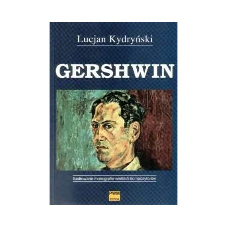 Lucjan Kydryński GERSHWIN