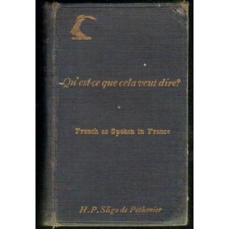 H. P. Sligo de Pothonier QU'EST-CE QUE CELA VEUT DIRE? [antykwariat]