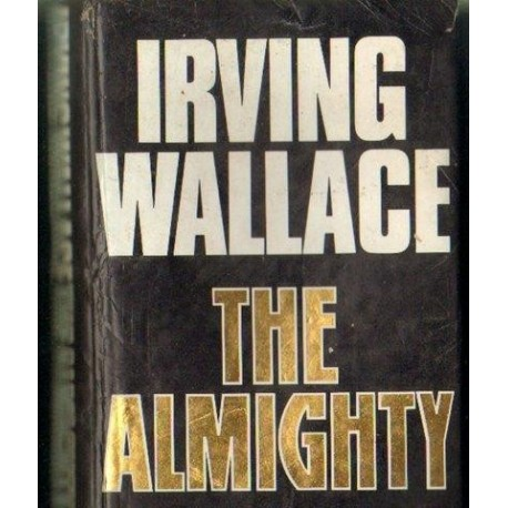 Irving Wallace THE ALMIGHTY [antykwariat]