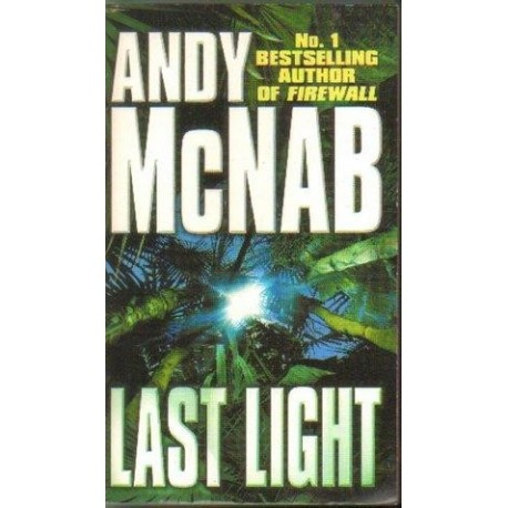 Andy McNab LAST LIGHT [antykwariat]