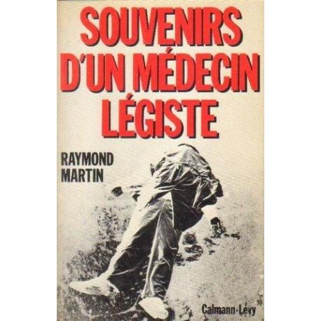 Raymond Martin SUVENIRS D'UN MEDECIN LEGISTE [antykwariat]