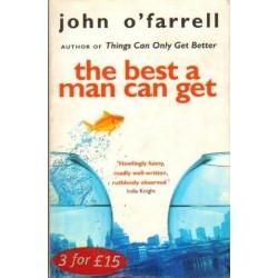 John O'Farrell THE BEST A MAN CAN GET [antykwariat]