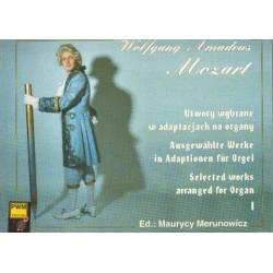 Wolfgang Amadeus Mozart UTWORY WYBRANE W ADAPTACJACH NA ORGANY. CZĘŚĆ 1