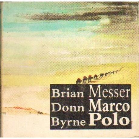 Brian Donn Byrne MESSER MARCO POLO [antykwariat]