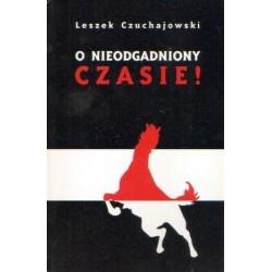 Leszek Czuchajowski O NIEODGADNIONY CZASIE! [antykwariat]
