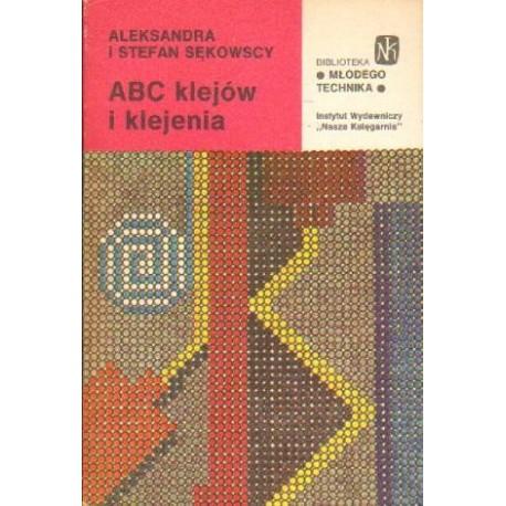 Aleksandra i Stefan Sękowscy ABC KLEJÓW I KLEJENIA [antykwariat]