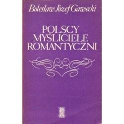 Bolesław J. Gawecki POLSCY MYŚLICIELE ROMANTYCZNI [antykwariat]