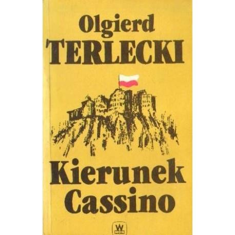 Olgierd Terlecki KIERUNEK CASSINO [antykwariat]