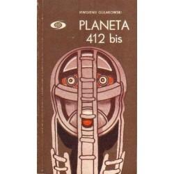 Jewgienij Gulakowski PLANETA 412 BIS [antykwariat]