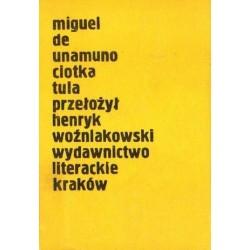 Miguel de Unamuno CIOTKA TULA [antykwariat]