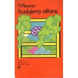 Henryk Plessner BUDUJEMY ALTANĘ [antykwariat]