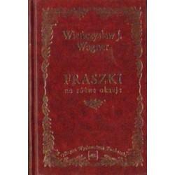 Wieńczysław J. Wagner FRASZKI NA RÓŻNE OKAZJE [antykwariat]