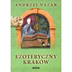 Andrzej Nazar EZOTERYCZNY KRAKÓW