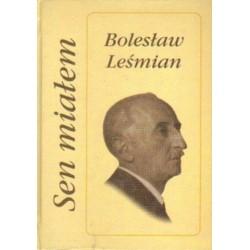 Bolesław Leśmian SEN MIAŁEM [antykwariat]