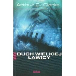 Arthur C. Clarke DUCH WIELKIEJ ŁAWICY