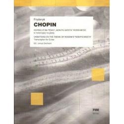 """Fryderyk Chopin WARIACJE NA TEMAT """"NON PIU MESTA"""" ROSSINIEGO W TRANSKRYPCJI NA GITARĘ"""
