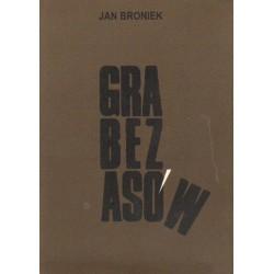 Jan Broniek GRA BEZ ASÓW [antykwariat]