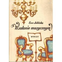 Ewa Solińska W SALONIE MUZYCZNYM. WYWIADY [antykwariat]