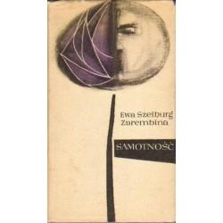 Ewa Szelburg-Zarembina SAMOTNOŚĆ [antykwariat]
