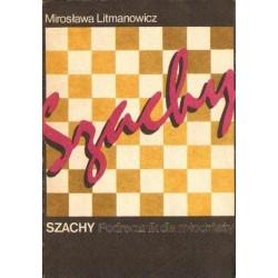 Mirosława Litmanowicz SZACHY. PODRĘCZNIK DLA MŁODZIEŻY [antykwariat]