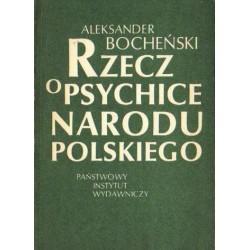 Aleksander Bocheński RZECZ O PSYCHICE NARODU POLSKIEGO [antykwariat]
