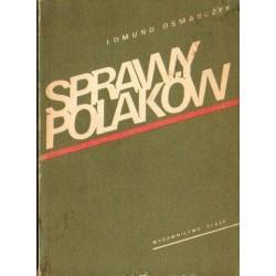 Edmund Osmańczyk SPRAWY POLAKÓW [antykwariat]