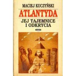 Maciej Kuczyński ATLANTYDA. JEJ TAJEMNICE I ODKRYCIA [antykwariat]