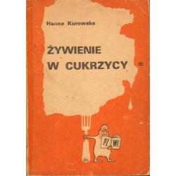 Hanna Kurowska ŻYWIENIE W CUKRZYCY [antykwariat]