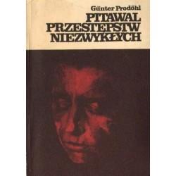 Gunter Prodohl PITAWAL PRZESTĘPSTW NIEZWYKŁYCH [antykwariat]