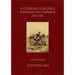 W CZTERDZIESTĄ ROCZNICĘ POWSTANIA STYCZNIOWEGO 1863-1903 [reprint]