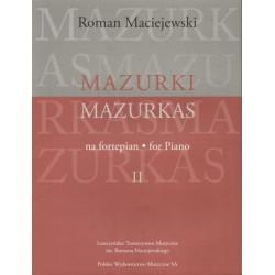 Roman Maciejewski MAZURKI NA FORTEPIAN. CZĘŚĆ II