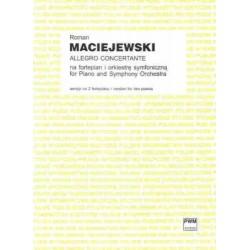 Roman Maciejewski ALLEGRO CONCERTANTE NA FORTEPIAN I ORKIESTRĘ SYMFONICZNĄ (WERSJA NA 2 FORTEPIANY)