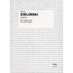 ORATIO NA ORGANY SOLO Maciej Zieliński