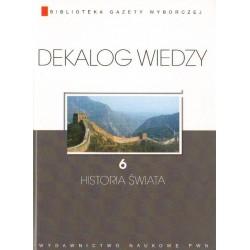 HISTORIA ŚWIATA. DEKALOG WIEDZY 6