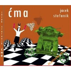 Jacek Stefanik ĆMA [1 CD]