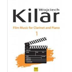MUZYKA FILMOWA NA KLARNET I FORTEPIAN. CZĘŚĆ 1 Wojciech Kilar