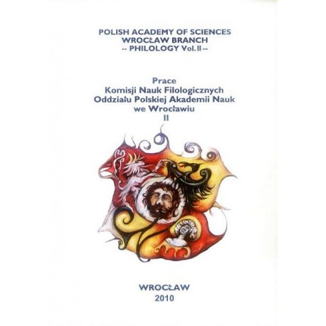 POLISH ACADEMY OF SCIENCE WROCŁAW BRANCH. PHILOLOGY VOL. II