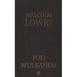 Malcolm Lowry POD WULKANEM