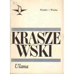 Józef Ignacy Kraszewski ULANA