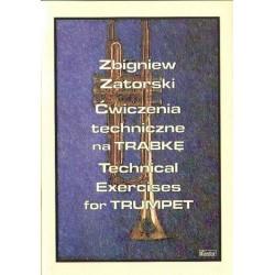 Zbigniew Zatorski ĆWICZENIA TECHNICZNE NA TRĄBKĘ