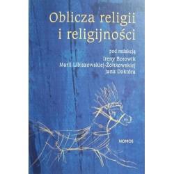 OBLICZA RELIGII I RELIGIJNOŚCI