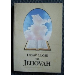 DRAW CLOSE TO JEHOVAH [antykwariat]