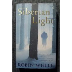 Robin White SIBERIAN LIGHT [antykwariat]